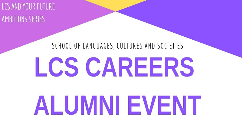 Colourful text poster for the LCS Careers Alumni event