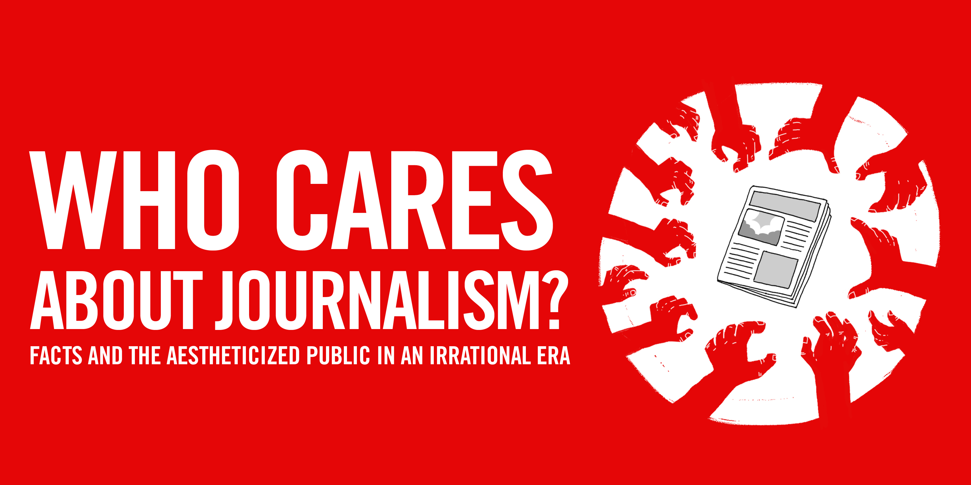 Who cares about journalism? Facts and the aestheticized public in an irrational era